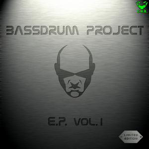 BASSDRUM PROJECT - Bassdrum Project Ep Vol 1
