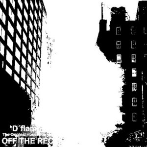 D'FLAME/ILL MANNERED/COME CLEAM - Off The Record Vol 3 - Club Therapy