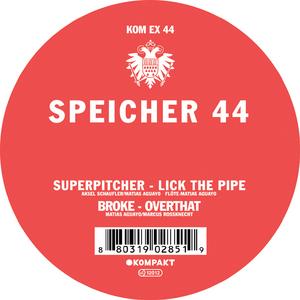 SUPERPITCHER/BROKE - Speicher 44
