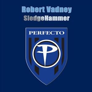 VADNEY, Robert - Sledgehammer 2008