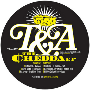 TITTSWORTH/DAVE NADA/DJ AYRES/TOP BILLIN/DJ DUB aka JIM'LL MIX IT/MILLION DOLLAR MANO - The Chedda EP