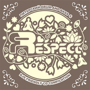VARIOUS - Respect 6: Saint Petersburg Drum & Bass Compilation