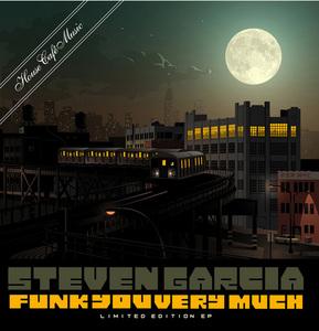 GARCIA, Steven - Funk You Very Much