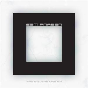 FRASER, Sam - The Square One EP
