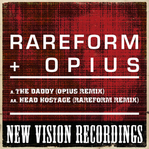 RAREFORM & OPIUS - The Daddy (Opius Remix)