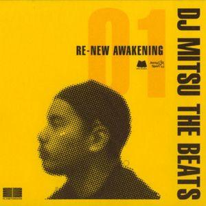 DJ MITSU THE BEATS - Re New Awakening (Part 1)