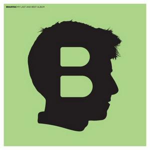 BRAINTAX - My Last & Best Album