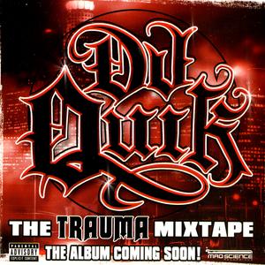 DJ QUIK - The Trauma Mixtape