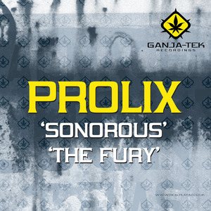 PROLIX - Sonorous/The Fury