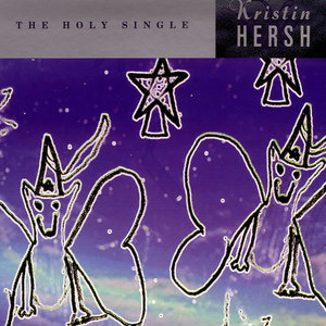 HERSH, Kristin - The Holy Single