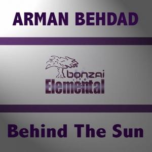 BEHDAD, Arman - Behind The Sun