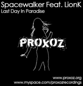 SPACEWALKER feat LIONK - Last Day In Paradise