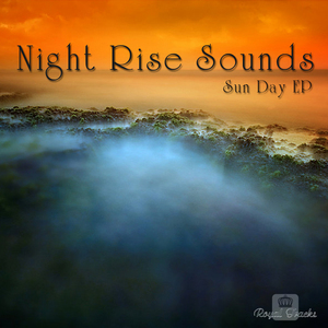 NIGHT RISE SOUNDS - Sun Day