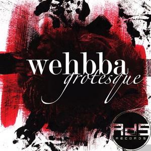 WEHBBA - Grotesque