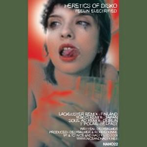 HERETICS OF DISKO - Feelin Electrified (remixes)