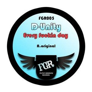D UNITY - Every Fuckin Day