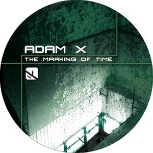 ADAM X - The Marking Of Time
