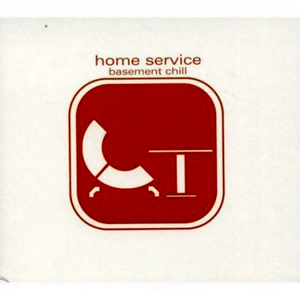 VARIOUS - Home Service - Basement Chill