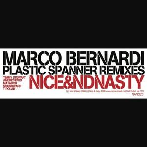 BERNARDI, Marco - Plastic Spanner (remixes)