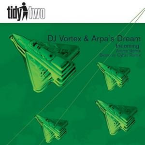 DJ VORTEX/ARPAS DREAM - Incoming