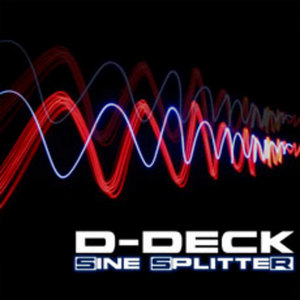 D DECK - Sine Splitter