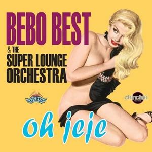 BEBO BEST & THE SUPER LOUNGE ORCHESTRA - D'Jazzonga