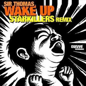 SIR THOMAS - Wake Up