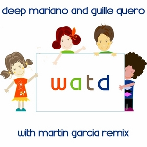DEEP MARIANO/GUILLE QUERO - WATD