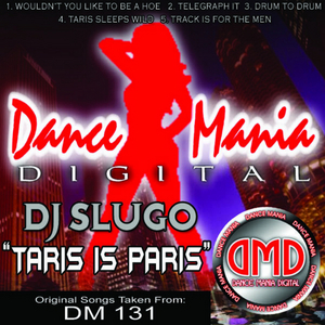 DJ SLUGO - Taris Is Paris
