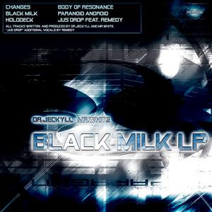 DR JECKYLL & MR WHITE - Black Milk LP