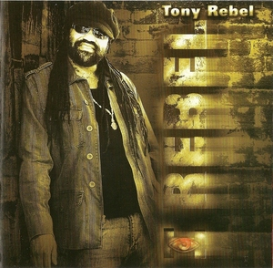 REBEL, Tony - I Rebel