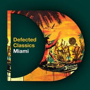 VARIOUS - Defected Classics Miami