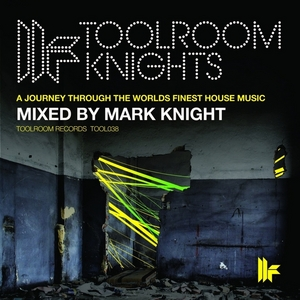KNIGHT, Mark/VARIOUS - Toolroom Knights Mixed By Mark Knight (unmixed tracks)