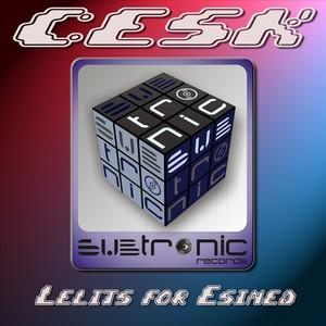 CESK - Lelits For Esined
