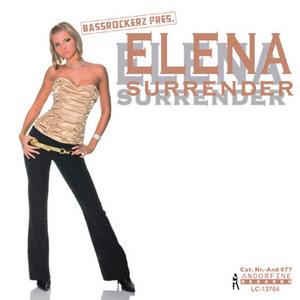 BASSROCKERZ presents ELENA - Surrender