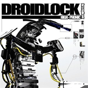 DROIDLOCK - High-Phonic For A Replicant