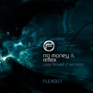 NO MONEY/REFLEX - Goro (remix)