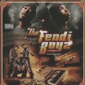 FENDI BOYZ, The - Money Movement