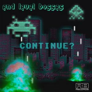 END LEVEL BOSSES - Continue?