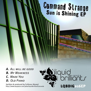 COMMAND STRANGE - Sun Is Shining EP