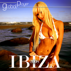 VARIOUS - Global Player Ibiza 2008