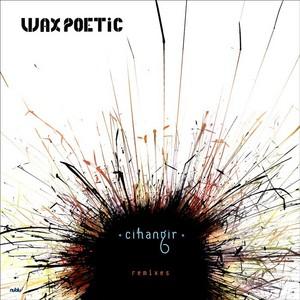 WAX POETIC - Cihangir