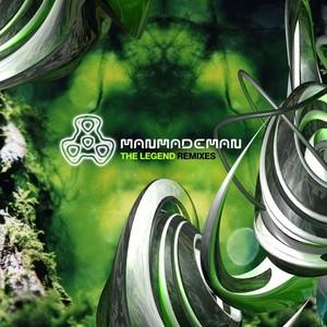 MANMADEMAN - The Legend Remixes