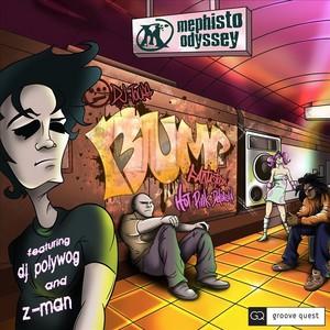 MEPHISTO ODYSSEY - Bump (DJ Release)