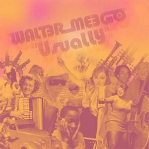 MEEGO, Walter - Usually