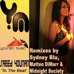 YOUNAN, Saeed - To The Beat (2008 remixes)