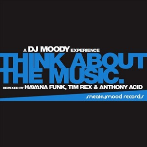 MOODY, Chris feat ALIANA GALAN - Think About The Music