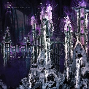 BARAK - Twilight Cave