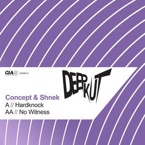 CONCEPT & SHNEK - Hardknock/No Witness