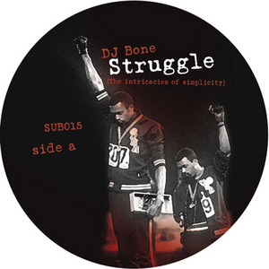 DJ BONE - Struggle (The Intricacies Of Simplicity)